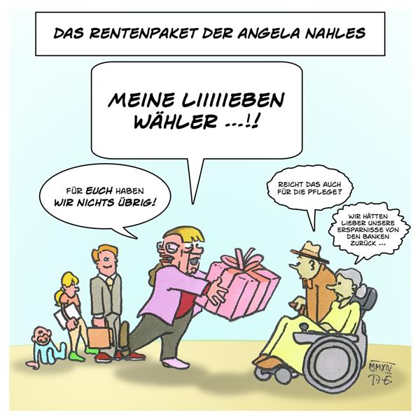 Rentenpaket der Angela Nahles | Karikatur von Timo Essner