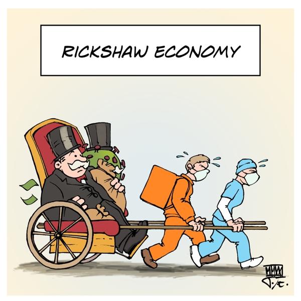 COVID19 Corona Wirtschaft Economy Niedriglöhne Billiglöhner Low Wage Jobs Rickshaw Economy Lieferservice Delivery Service Pflegeberufe Social Care Jobs